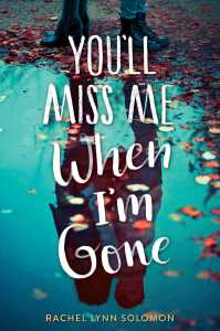 youll-miss-me-when-im-gone-9781481497732_hr