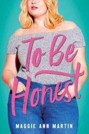 """To Be Honest"" by Maggie Ann Martin"