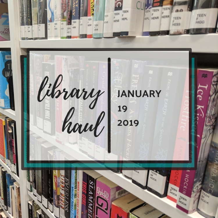 Library Haul. January 19, 2019