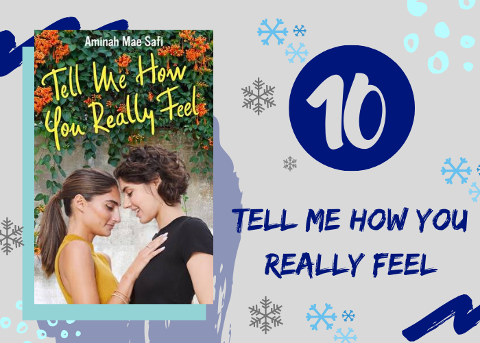 10. Tell Me How You Really Feel by Aminah Mae Safi