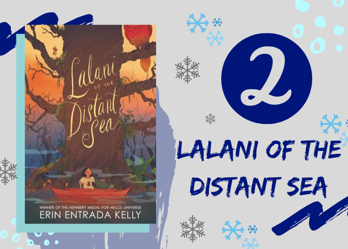 2. Lalani of the Distant Sea by Erin Entrada Kelly