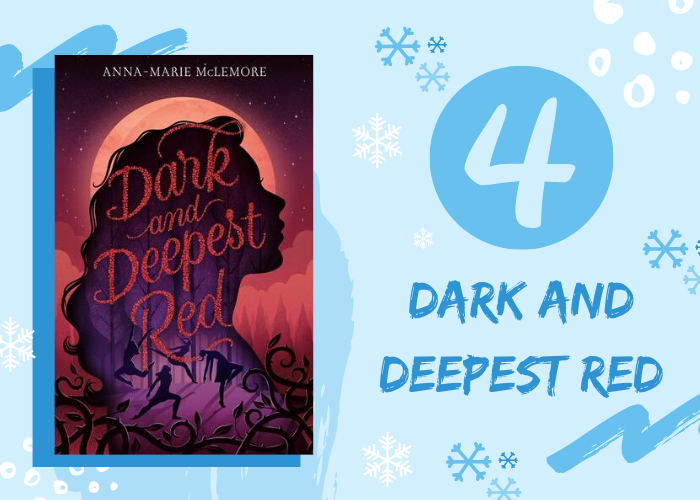 Dark and Deepest Red by Anna-Marie McLemore