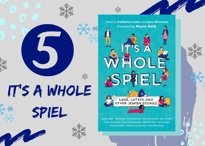 5. It's a Whole Spiel edited by Katherine Locke & Laura Silverman