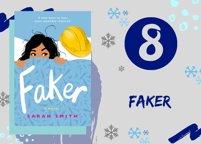 8. Faker by Sarah Smith