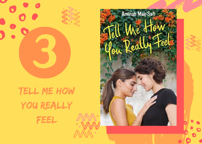 3. Tell Me How You Really Feel by Aminah Mae Safi