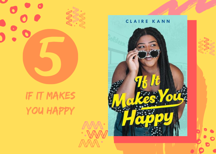 5. If It Makes You Happy by Claire Kann
