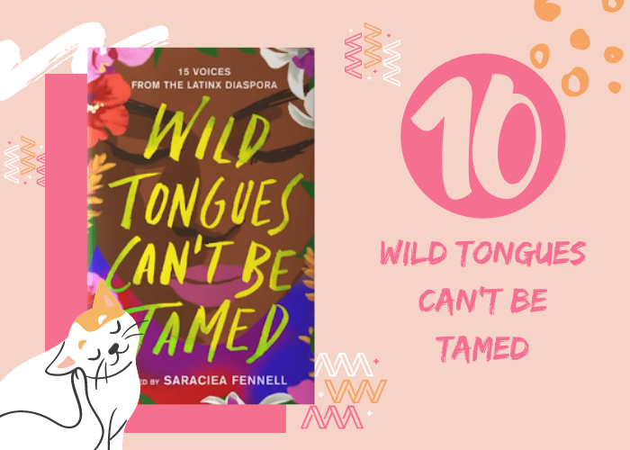 10. Wild Tongues Can't Be Tamed