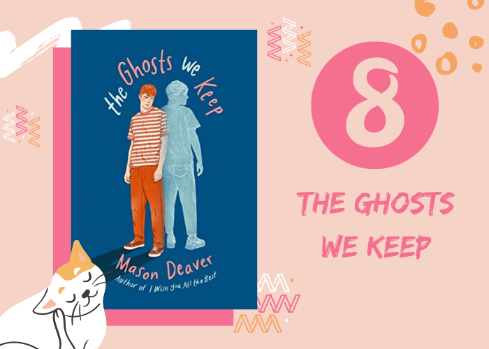 8. The Ghosts We keep