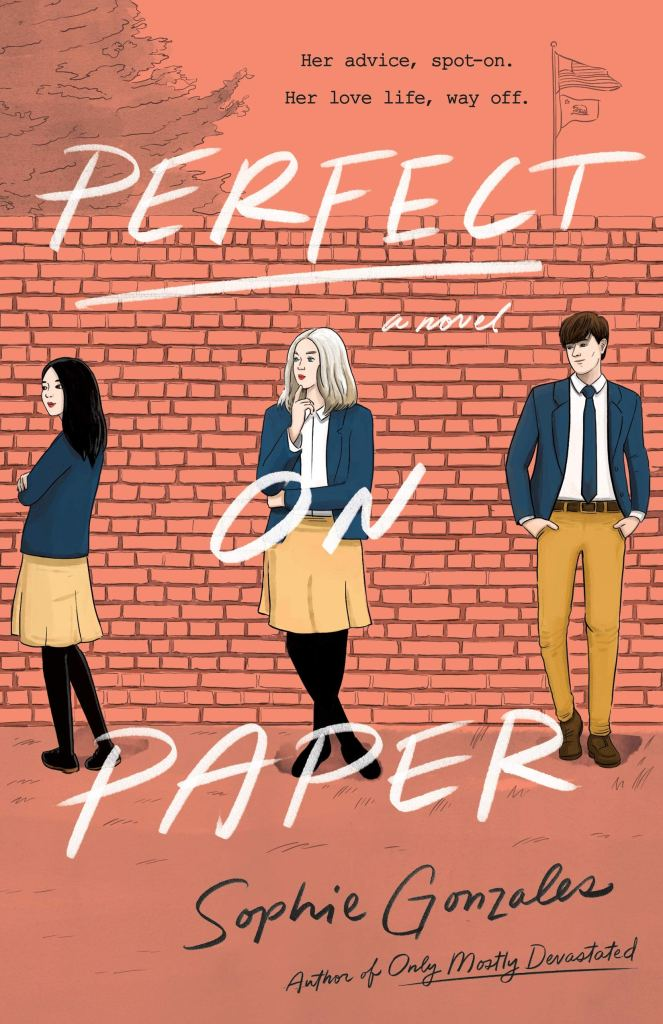 cover of Perfect on Paper. Orange with three teens in school uniforms standing against brick wall.