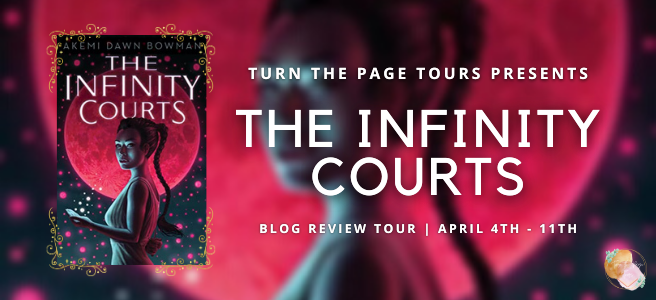 banner reads Turn the Pages Tours Presents the Infinity Courts Blog Review Tour | April 4th - 11th