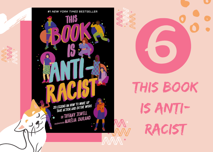 6. This Book is Anti-racist