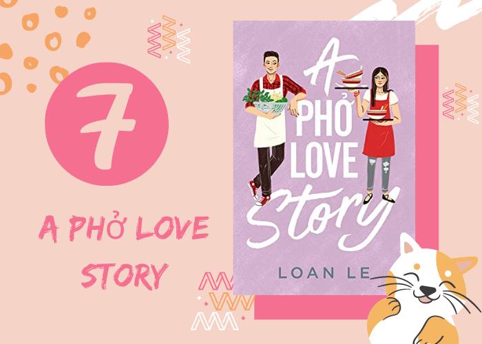 7. A Pho Love Story
