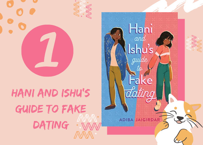 1. Hani and Ishu's Guide to Fake Dating