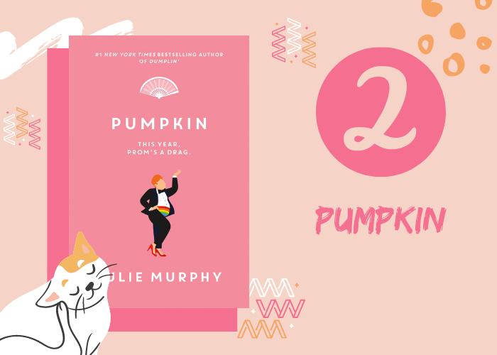 2. Pumpkin by Julie Murphy