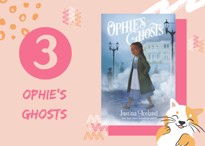 3. Ophie's Ghosts