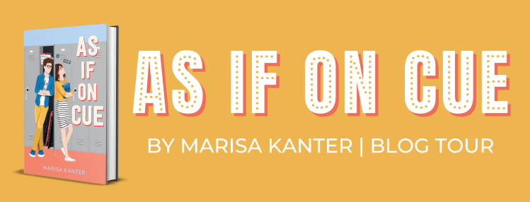 banner displaying cover of As If On Cue by Marisa Kanter, with text reading As If On Cue by Marisa Kanter, blog tour